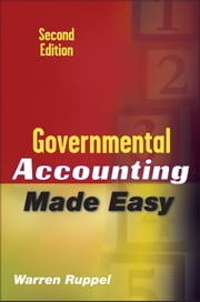 Governmental Accounting Made Easy ebook by Warren Ruppel