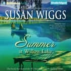 Summer at Willow Lake audiobook by Susan Wiggs