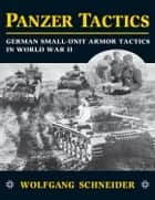 Panzer Tactics ebook by Wolfgang Schneider