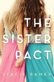 The Sister Pact ebook by Stacie Ramey