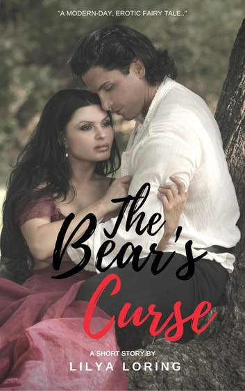 The Bear's Curse ebook by Lilya Loring