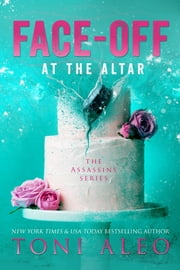 Face-Off at the Altar ebook by Toni Aleo