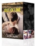 OUT OF LINE Box Set (Books 1-3) ebook by Jen McLaughlin