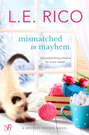 Mismatched in Mayhem ebook by L.E. Rico