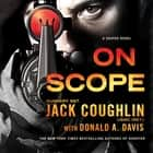 On Scope - A Sniper Novel audiolibro by Donald A. Davis, Sgt. Jack Coughlin