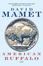 American Buffalo ebook by David Mamet