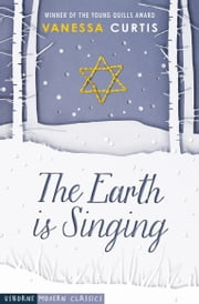 The Earth Is Singing eBook by Vanessa Curtis