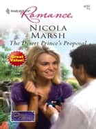 The Desert Prince's Proposal ebook by Nicola Marsh