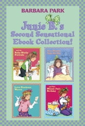 Junie B.'s Second Sensational Ebook Collection! - Books 5-8 ebook by Barbara Park