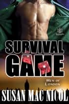 Survival Game ebook by Susan Mac Nicol