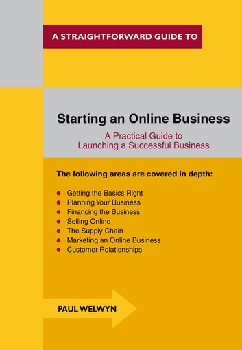 Starting An Online Business - A Straightforward Guide ebook by Paul Welwyn