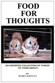 Food For Thoughts ebook by Secret Agent X-9