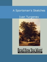 A Sportsman's Sketches ebook by Ivan Turgenev