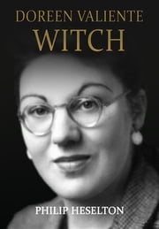Doreen Valiente Witch ebook by Philip Heselton