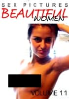 Sex Pictures : Beautiful Women Volume 11 ebook by Mandy Rickards