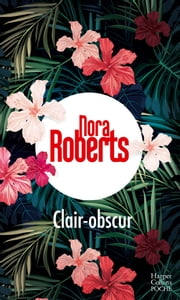 Clair-obscur eBook by Nora Roberts