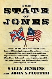 The State of Jones ebook by Sally Jenkins,John Stauffer