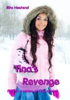 Tina's Revenge eBook by Rita Hestand