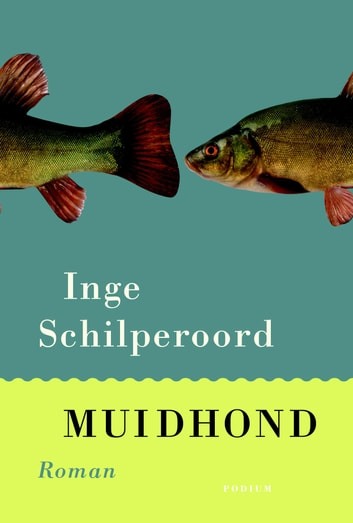 Muidhond ebook by Inge Schilperoord