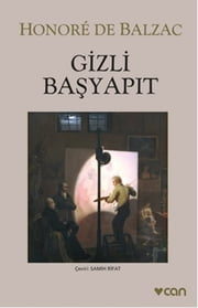 Gizli Başyapıt ebook by Honore de Balzac