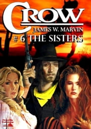 The Sisters ebook by James W. Marvin