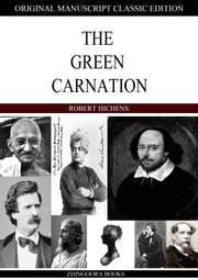 The Green Carnation ebook by Robert Hichens