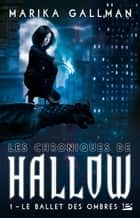 Le Ballet des ombres ebook by Marika Gallmann