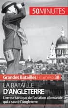 La bataille d'Angleterre ebook by Thierry Grosbois,50 minutes,Thomas Jacquemin