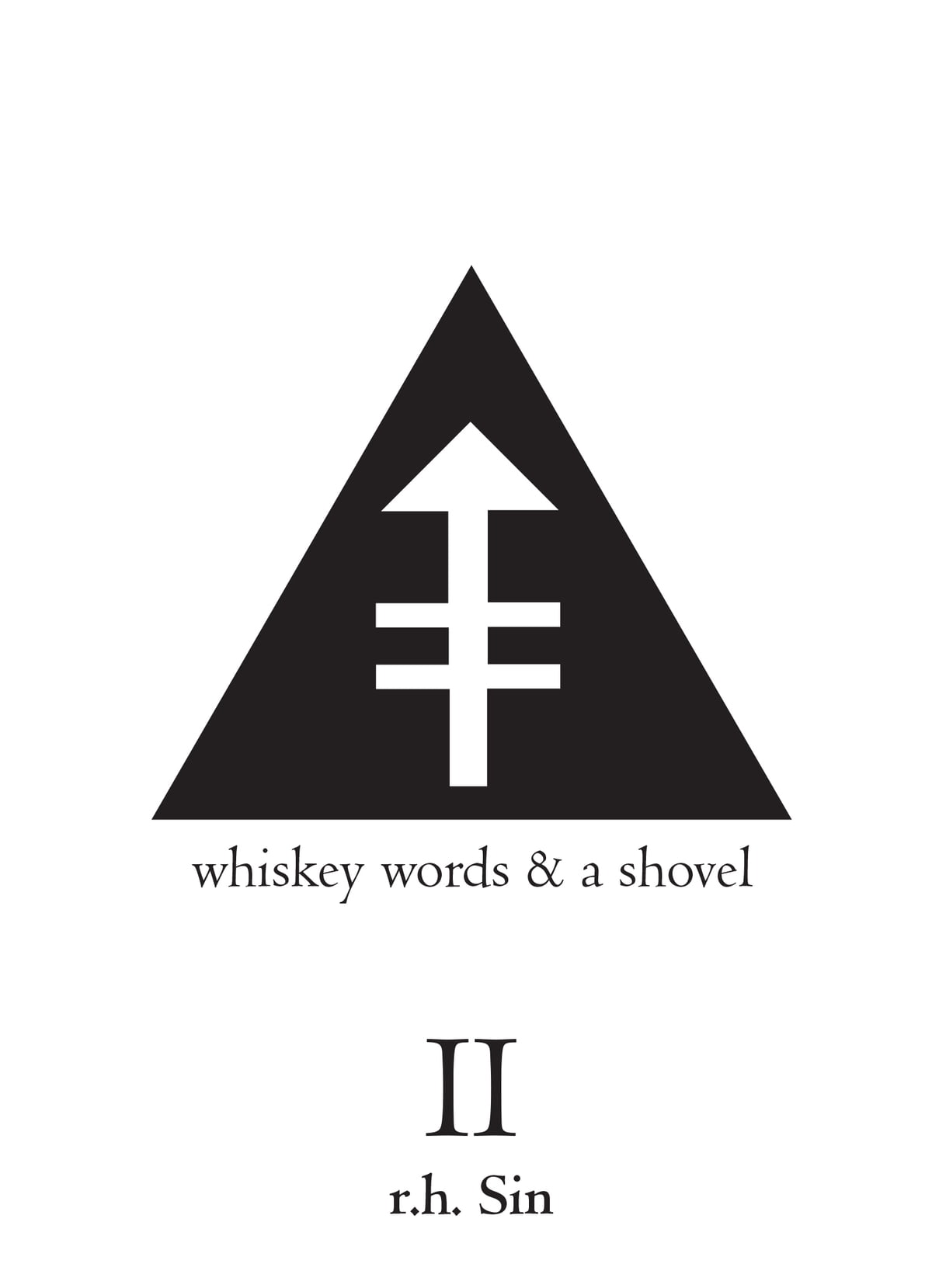 Whiskey Words & A Shovel Ii Ebook By Rh Sin