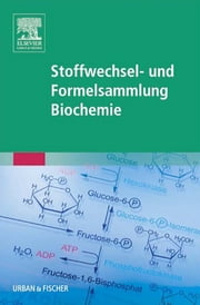 Stoffwechsel- und Formelsammlung Biochemie ebook by Graphik & Text Studio, Graphik & Text Studio