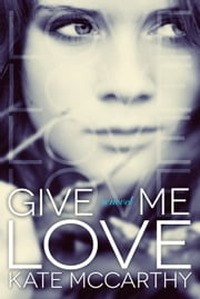 Give Me Love ebook by Kate McCarthy