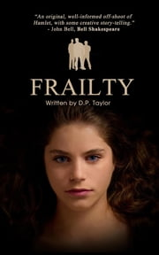 Frailty - A Screen Play ebook by David P Taylor