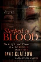 Steeped in Blood ebook by David Klatzow
