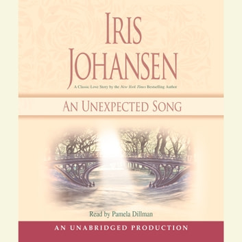 An Unexpected Song audiobook by Iris Johansen