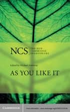 As You Like It ebook by William Shakespeare, Michael Hattaway