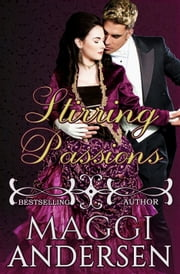 Stirring Passions ebook by Maggi Andersen