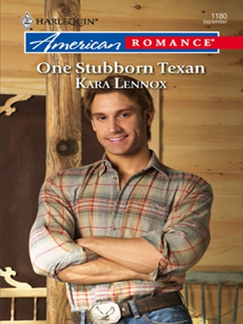 One Stubborn Texan ebook by Kara Lennox