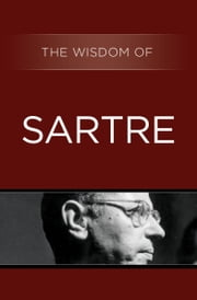 The Wisdom of Sartre ebook by Kobo.Web.Store.Products.Fields.ContributorFieldViewModel
