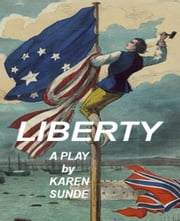 Liberty ebook by Karen Sunde