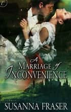 A Marriage of Inconvenience ebook by Susanna Fraser
