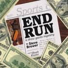 End Run audiobook by Steve Brewer
