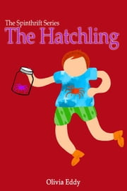 The Hatchling ebook by Eddy, Olivia