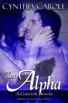 The Alpha ebook by Cynthia Carole