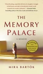 The Memory Palace ebook by Mira Bartok