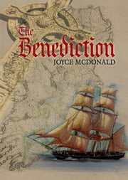 The Benediction ebook by Joyce McDonald