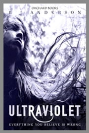 Ultraviolet ebook by R J Anderson
