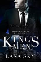 King's Men ebook by Lana Sky