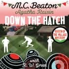 Agatha Raisin in Down the Hatch audiobook by