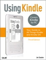 Using Kindle - Your Guide to All Things Kindle ebook by Jim Cheshire