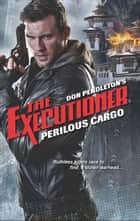 Perilous Cargo eBook by Don Pendleton